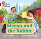 Collins Big Cat Phonics for Letters and Sounds – Meena and the Rabbit: Band 02B/Red B