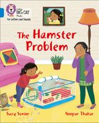 Collins Big Cat Phonics for Letters and Sounds – The Hamster Problem: Band 04/Blue