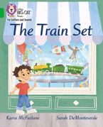 Collins Big Cat Phonics for Letters and Sounds – The Train Set: Band 05/Green
