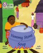 Collins Big Cat Phonics for Letters and Sounds – Yummy Stone Soup: Band 06/Orange