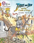 Collins Big Cat Phonics for Letters and Sounds – Jake and Jen and the Castle of Kings: Band 06/Orange