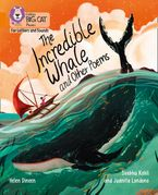 Collins Big Cat Phonics for Letters and Sounds – The Incredible Whale and other Poems: Band 06/Orange