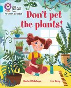 Collins Big Cat Phonics for Letters and Sounds – Don't Pet the Plants!: Band 07/Turquoise