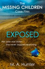 Exposed (The Missing Children Case Files, Book 6)