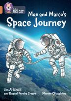 Mae and Marco's Space Journey: Band 12/Copper (Collins Big Cat)