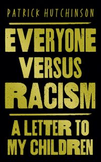 everyone-versus-racism-a-letter-to-my-children