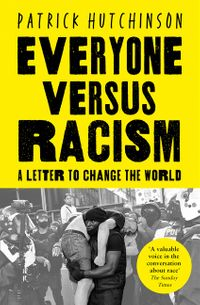 everyone-versus-racism-a-letter-to-change-the-world