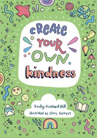 create-your-own-kindness-activities-to-encourage-children-to-be-caring-and-kind