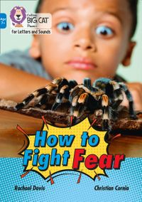 collins-big-cat-phonics-for-letters-and-sounds-age-7-how-to-fight-fear-band-04blue