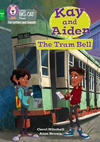 collins-big-cat-phonics-for-letters-and-sounds-age-7-kay-and-aiden-the-tram-bell-band-05green