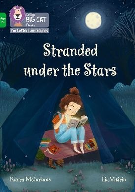 Collins Big Cat Phonics for Letters and Sounds – Age 7+ – Stranded under the Stars: Band 05/Green