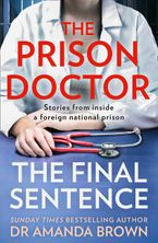 The Prison Doctor: Foreign Bodies