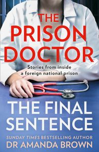 the-prison-doctor-foreign-bodies