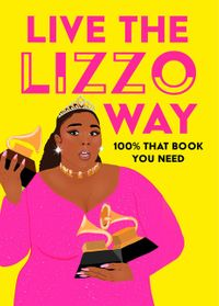live-the-lizzo-way-100-that-book-you-need