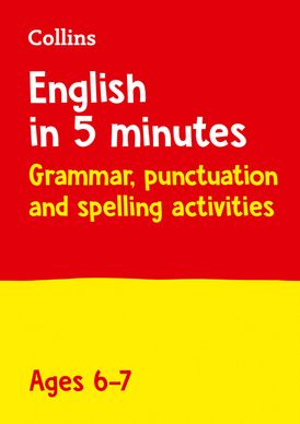 English in 5 Minutes a Day – English in 5 Minutes a Day Age 6-7: Home Learning and School Resources from the Publisher of Revision Practice Guides, Workbooks, and Activities.
