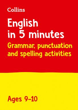 English in 5 Minutes a Day – English in 5 Minutes a Day Age 9-10: Home Learning and School Resources from the Publisher of Revision Practice Guides, Workbooks, and Activities.