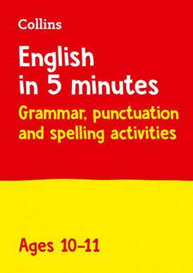 English in 5 Minutes a Day – English in 5 Minutes a Day Age 10-11: Ideal for use at home