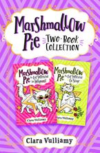Marshmallow Pie 2-book Collection, Volume 2: Marshmallow Pie the Cat Superstar in Hollywood, Marshmallow Pie the Cat Superstar on Stage
