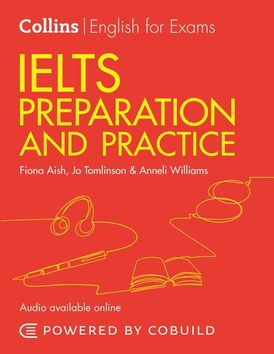 IELTS Preparation and Practice (With Answers and Audio): IELTS 4-5.5 (B1+) (Collins English for IELTS)
