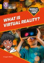 Shinoy and the Chaos Crew: What is virtual reality?: Band 09/Gold (Collins Big Cat)