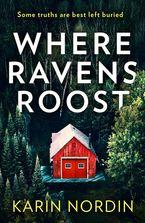 Where Ravens Roost (Detective Kjeld Nygaard, Book 1)