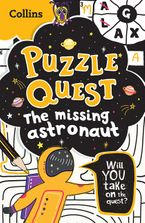 The Missing Astronaut: More than 100 fun puzzles! (Puzzle Quest)