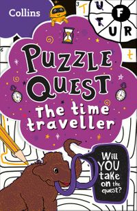 puzzle-quest-the-time-traveller-solve-more-than-100-puzzles-in-this-adventure-story-for-kids-aged-7