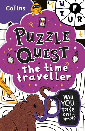 Puzzle Quest The Time Traveller: Solve more than 100 puzzles in this adventure story for kids aged 7+