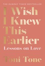 I Wish I Knew This Earlier: Lessons on Love