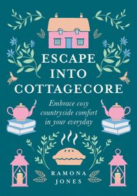 escape-into-cottagecore-embrace-cosy-countryside-comfort-in-your-everyday