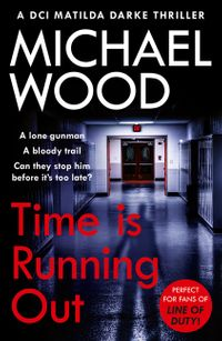 time-is-running-out-dci-matilda-darke-thriller-book-7