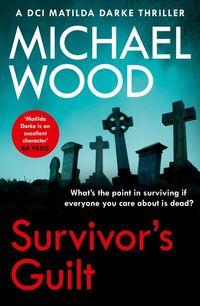 survivors-guilt-dci-matilda-darke-thriller-book-8