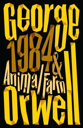 Animal Farm and 1984 Nineteen Eighty-Four