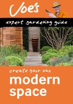 Modern Space: Create your own green space with this expert gardening guide (Collins Gardening) Paperback  by Joe Swift