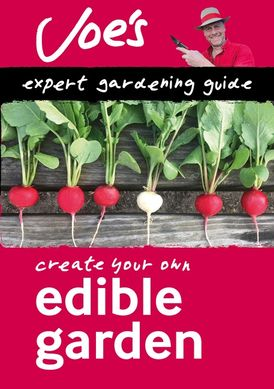 Edible Garden: Create your own green space with this expert gardening guide (Collins Gardening)