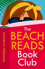 The Beach Reads Book Club (The Kathryn Freeman Romcom Collection, Book 5)