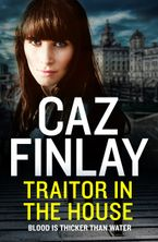 Traitor in the House (Bad Blood, Book 5)