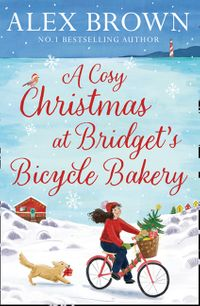 a-cosy-christmas-at-bridgets-bicycle-bakery-the-carringtons-bicycle-bakery-book-1