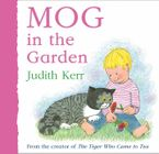 Mog in the Garden Board book  by Judith Kerr