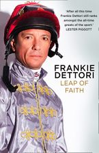 Leap of Faith: The New Autobiography Hardcover  by Frankie Dettori