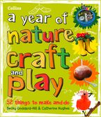 A year of nature craft and play: 52 things to make and do