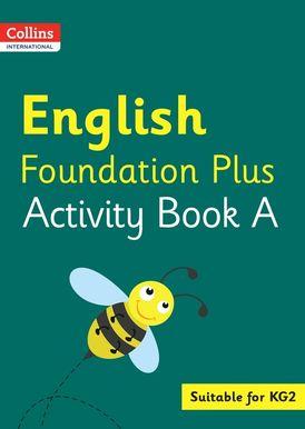 Collins International Foundation – Collins International English Foundation Plus Activity Book A