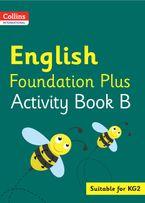 Collins International Foundation – Collins International English Foundation Plus Activity Book B Paperback  by Fiona MacGregor