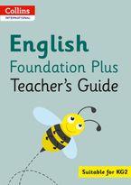 Collins International Foundation – Collins International English Foundation Plus Teacher's Guide