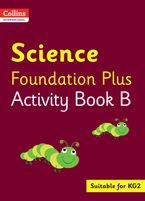 Collins International Foundation – Collins International Science Foundation Plus Activity Book B Paperback  by Fiona MacGregor