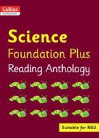 Collins International Foundation – Collins International Science Foundation Plus Reading Anthology