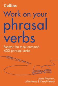 phrasal-verbs-b1-c2-collins-work-on-your
