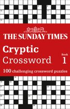 The Sunday Times Cryptic Crossword Book 1 (The Sunday Times Puzzle Books) Paperback  by The Times Mind Games