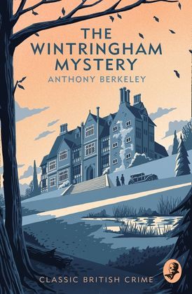 The Wintringham Mystery: Cicely Disappears