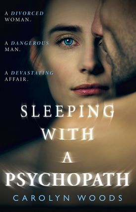 Sleeping with a Psychopath